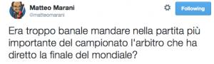 """Matteo Marani su Twitter: """"Era troppo banale mandare nella partita più importante del campionato l'arbitro che ha diretto la finale del mondiale?"""" 2014-10-06 13-58-29"""